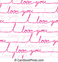 Vector seamless love pattern with letters on paper page. Romantic hand drawn background Valentines Day and wedding with text.