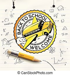 Welcome Back to school logo, school notebook paper sheet, freehand drawing background, vector illustration.