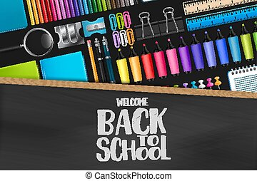 Welcome back to school sign on blackboard with wooden frame. Colorful stationery on dark background. Vector illustration.