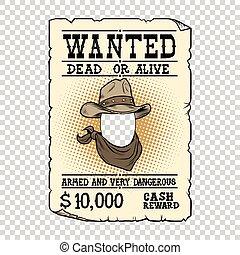 Western ad wanted dead or alive, pop art retro vector illustration. Transparent background