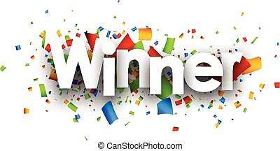 Winner paper banner with color confetti. Vector illustration.