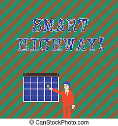 Word writing text Smart Highway. Business concept for Highways that converge the highly advanced road technologies Businessman Smiling and Pointing to Colorful Calendar with Star Hang on Wall.
