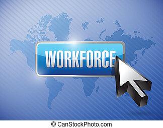 workforce button illustration design over a world map background