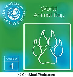 World Animal Day. 4 October. Concept of an ecological holiday. Animal track. Series calendar. Holidays Around the World. Event of each day of the year.