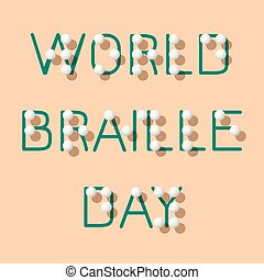 World Braille Day. Social event concept for blind people. Name of the holiday stylized Braille.