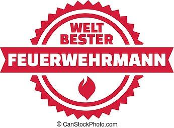 Worlds best Firefighter german